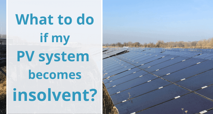 Solar Plant Insolvency: What Should I Do?