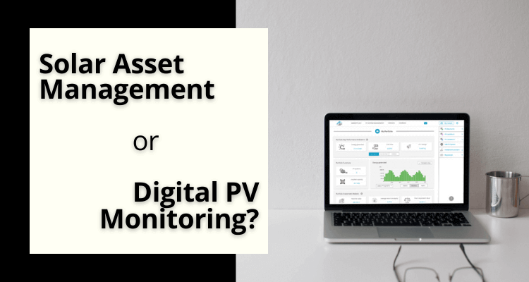 Operator Tools: Digital Monitoring or Asset Management?