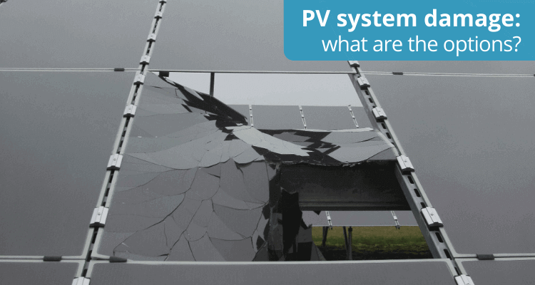 Photovoltaic system damage: what are the options?